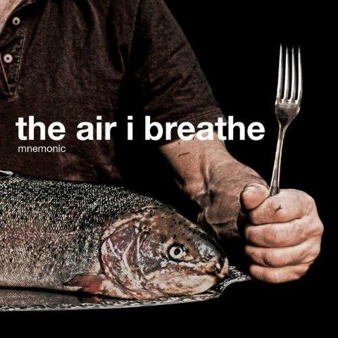 Mnemonic. The Air I Breathe (2013)