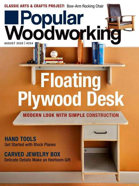 Popular Woodworking №254 August август 2020
