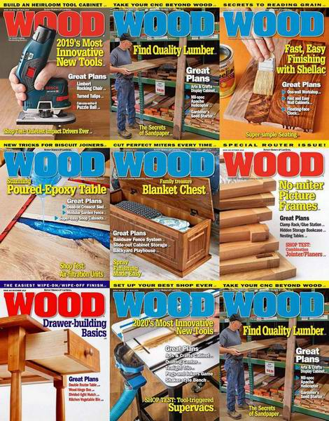 Wood Magazine №258-265 January-December 2019 Подшивка 2019 Архив 2019