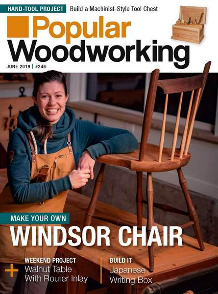Popular Woodworking №246 June июнь 2019