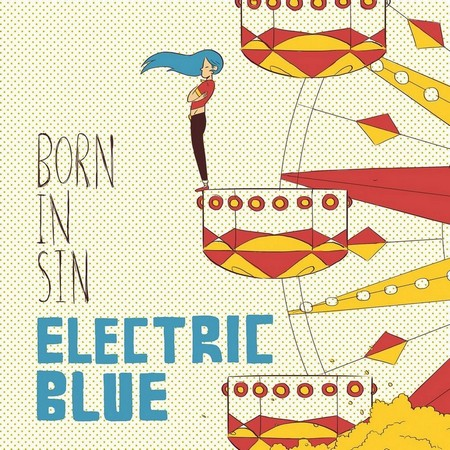 Electric Blue - Born In Sin (2014)