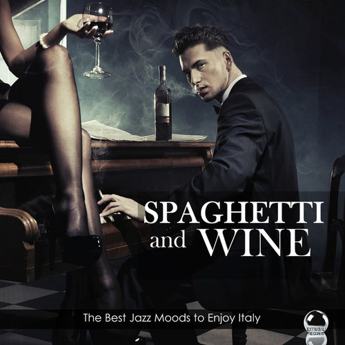Spaghetti and Wine: The Best Jazz Moods to Enjoy Italy