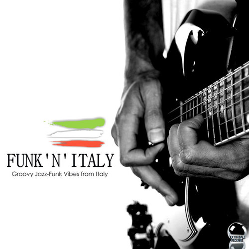 Funk'n'Italy: Groovy Jazz-Funk Vibes from Italy