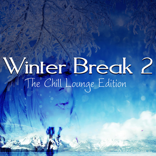 Winter Break 2: The Chill Lounge Edition