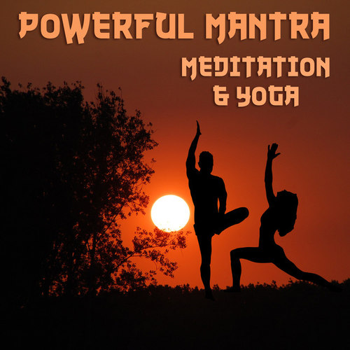 Powerful Mantra Meditation & Yoga: 111 The Best Tracks for Deep Concentration Sleep & Relaxation