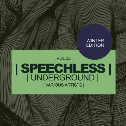 Speechless Underground Vol.22: Winter Edition