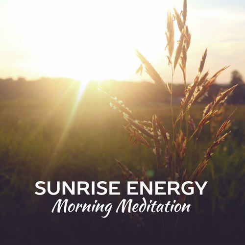 Sunrise Energy Morning Meditation: Deep Meditation Music