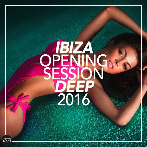 Ibiza Opening Session Deep