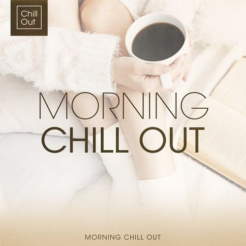 Morning Chill Out