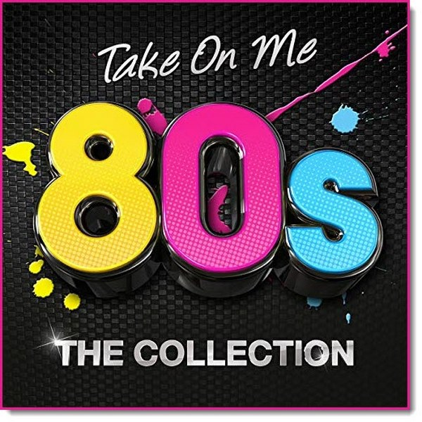 Take.On.Me.80s.The.Collection