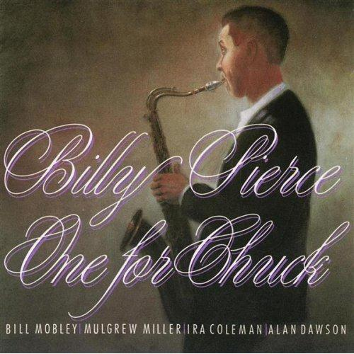 Billy Pierce - One For Chuck (1991)