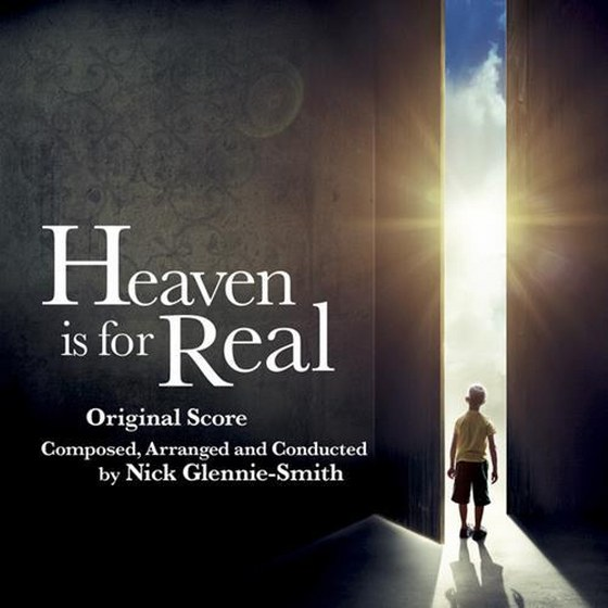 Nick Glennie-Smith. Heaven is for Real: Score (2014)