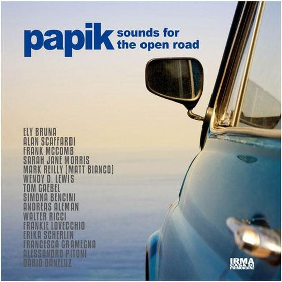 Papik. Sounds for the Open Road (2014)