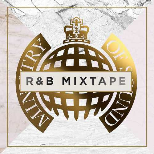 Ministry Of Sound: R&B Mixtape (2019)