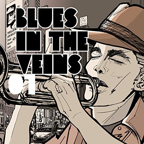 Blues In The Veins Vol.1