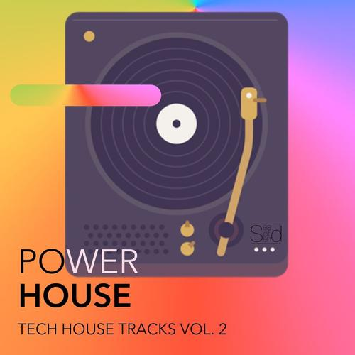 Power House: Tech House Tracks Vol.2