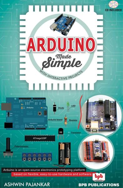 Ashwin Pajankar. Arduino made simple