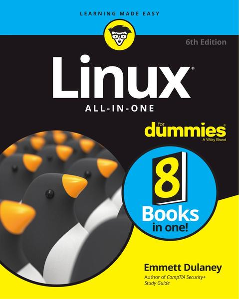Emmett Dulaney. Linux All-In-One For Dummies