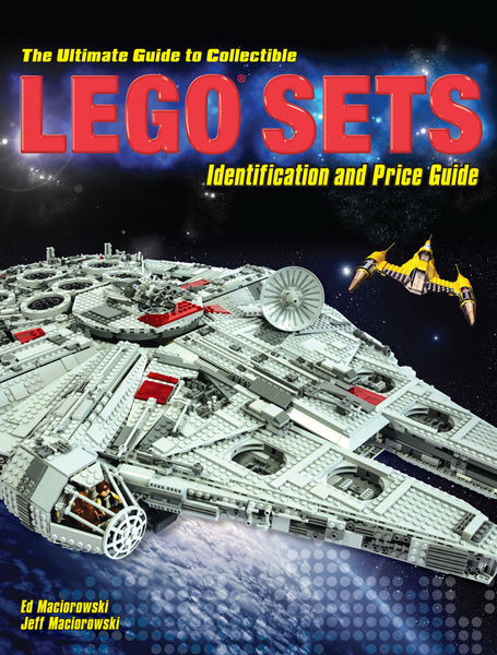 Ed Maciorowski, Jeff Maciorowski. The Ultimate Guide to Collectible LEGO Sets. Identification and Price Guide